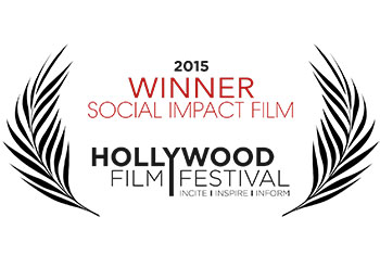 Hollywood Film Festival | Winner - Social Impact Film