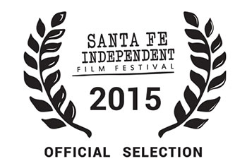 Santa Fe Independent Film Festival | Official Selection